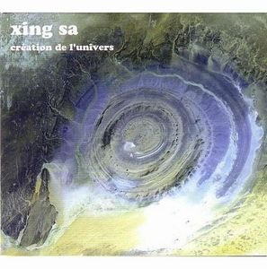 Xing Sa - Création De L'univers CD (album) cover