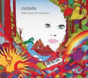 Ciccada - The Finest Of Miracles CD (album) cover