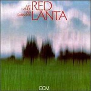 Jan Garbarek - Red Lanta (with Art Lande) CD (album) cover