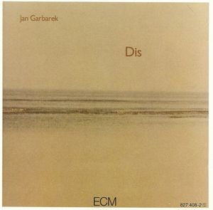 Jan Garbarek - Dis CD (album) cover