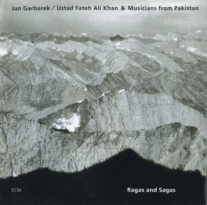 Jan Garbarek - Ragas And Sagas(with Ustad Fateh Ali Khan & Musicians From Pakistan ) CD (album) cover