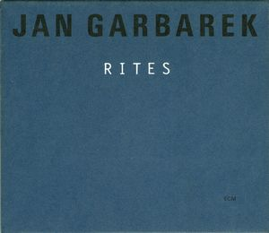 Jan Garbarek - Rites CD (album) cover