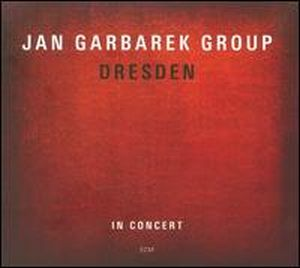 JAN GARBAREK - Dresden: In Concert CD album cover