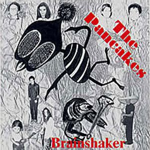 The Pancakes - Brainshaker CD (album) cover