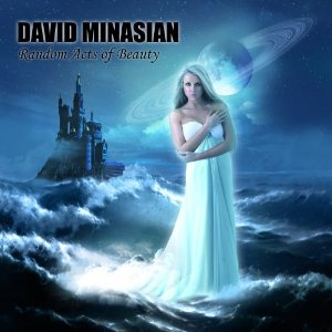 David Minasian - Random Acts Of Beauty CD (album) cover