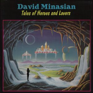 David Minasian - Tales Of Heroes And Lovers CD (album) cover