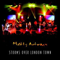MOSTLY AUTUMN - Storms Over London CD album cover