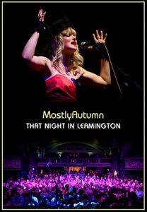 Mostly Autumn - That Night In Leamington DVD (album) cover