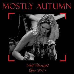 Mostly Autumn - Still Beautiful - Live 2011 CD (album) cover