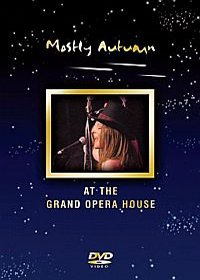 Mostly Autumn - Live At The Grand Opera House DVD (album) cover