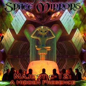 Space Mirrors - Majestic-12 - A Hidden Presence CD (album) cover