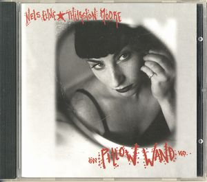 NELS CLINE - Pillow Wand (with Thurston Moore) CD album cover