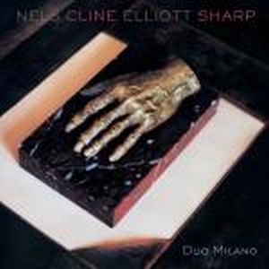 Nels Cline - Duo Milano ( With Elliott Sharp) CD (album) cover