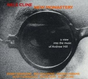 Nels Cline - New Monastery CD (album) cover