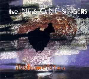 Nels Cline - Instrumentals CD (album) cover