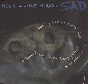 Nels Cline - Sad CD (album) cover