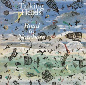 Talking Heads - Road To Nowhere CD (album) cover