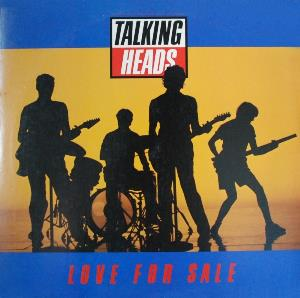 Talking Heads - Love For Sale CD (album) cover