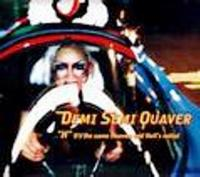 Demi Semi Quaver H (it's The Same Heaven And Hell's Initial) CD album cover