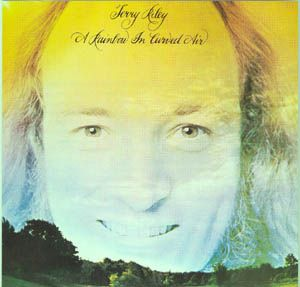 Terry Riley - A Rainbow In Curved Air CD (album) cover