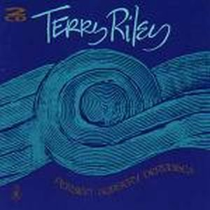 Terry Riley - Persian Surgery Dervishes CD (album) cover