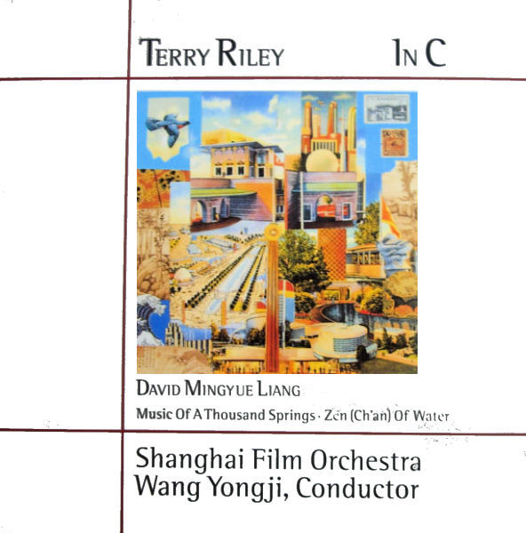 Terry Riley - In C ( With Shanghai Film Orchestra) CD (album) cover