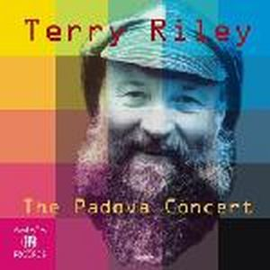 Terry Riley - The Padova Concert CD (album) cover