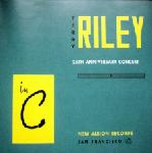 Terry Riley - In C - 25th Anniversary Concert CD (album) cover