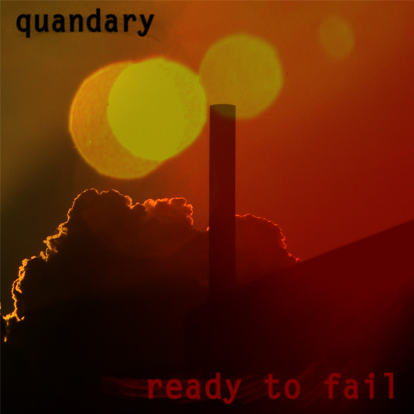 Quandary - Ready To Fail CD (album) cover