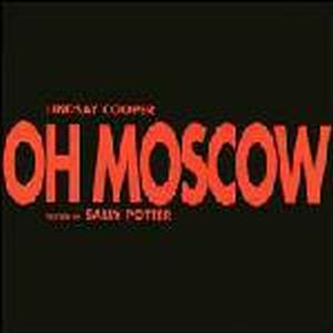 Lindsay Cooper - Oh, Moscow CD (album) cover