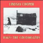Lindsay Cooper - Rags / The Golddiggers CD (album) cover