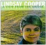 Lindsay Cooper - A View From The Bridge - Composed Works CD (album) cover