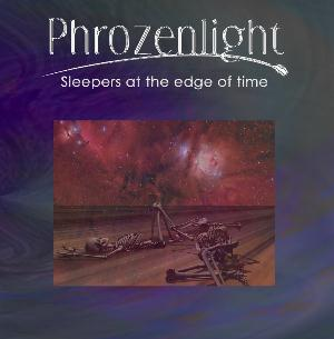 Phrozenlight - Sleepers At The Edge Of Time CD (album) cover