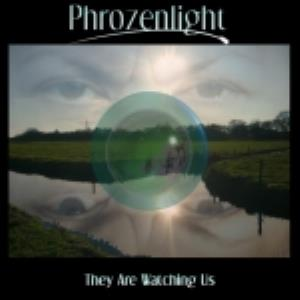 Phrozenlight - They Are Watching Us CD (album) cover