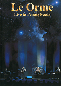 Le Orme - Live In Pennsylvania DVD (album) cover