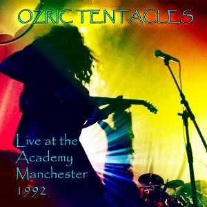 Ozric Tentacles - Live At The Academy Manchester 1992 CD (album) cover