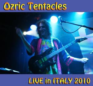 Ozric Tentacles - Live In Italy 2010 CD (album) cover