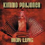 Kimmo Pohjonen - Iron Lung CD (album) cover