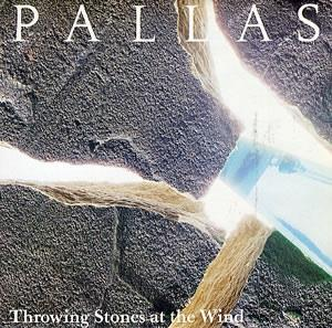 Pallas - Throwing Stones At The Wind CD (album) cover