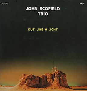 John Scofield - Out Like A Light CD (album) cover
