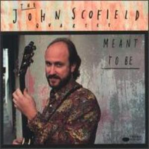 John Scofield - Meant To Be CD (album) cover
