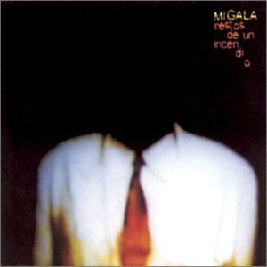 Migala - Restos De Un Incendio CD (album) cover