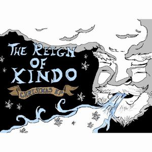 The Reign Of Kindo - Christmas Ep CD (album) cover