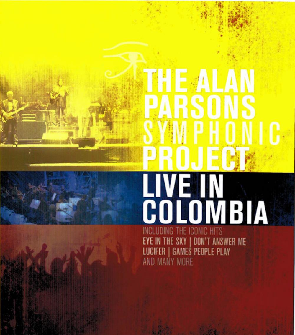 The Alan Parsons Project - Live In Colombia DVD (album) cover