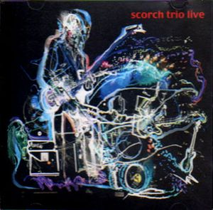 Scorch Trio - Live In Finland CD (album) cover
