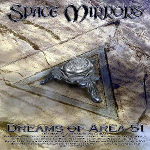 Space Mirrors - Dreams Of Area 51 / Space Beyond Space CD (album) cover