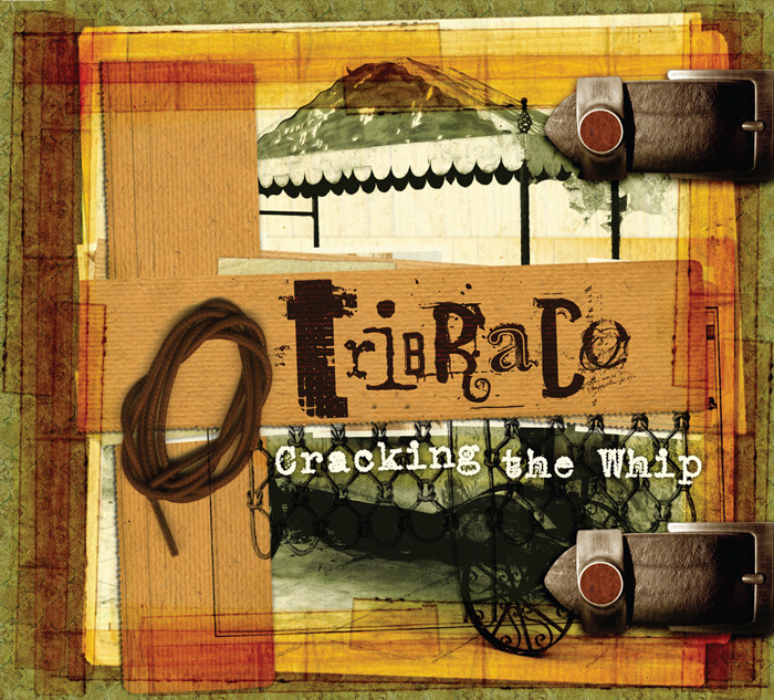 Tribraco - Cracking The Whip CD (album) cover
