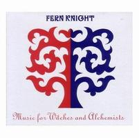 Fern Knight - Music For Witches And Alchemists CD (album) cover