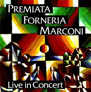 Premiata Forneria Marconi (pfm) - Live In Concert CD (album) cover