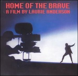 Laurie Anderson - Home Of The Brave CD (album) cover